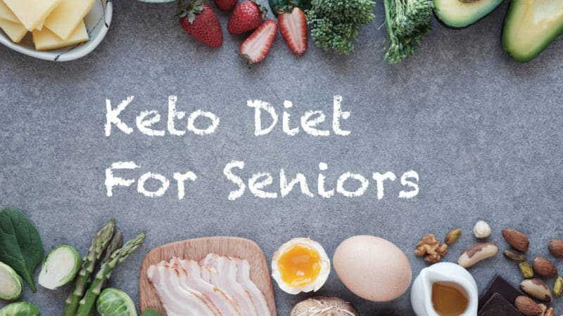 The 11 Pros and Cons of The Keto Diet for Seniors