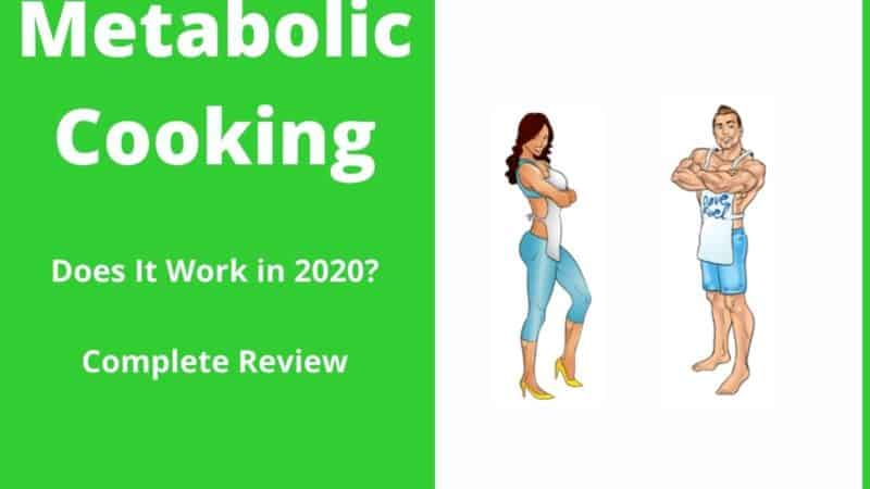Metabolic Cooking The Complete Review For 2021
