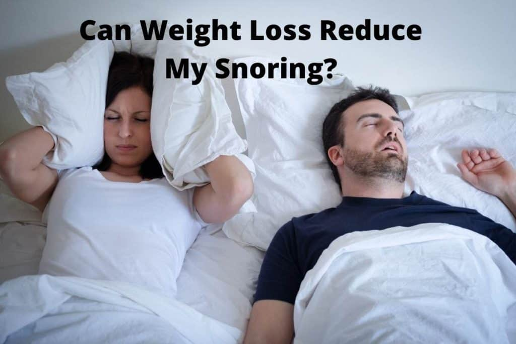 Can Weight Loss Reduce My Snoring